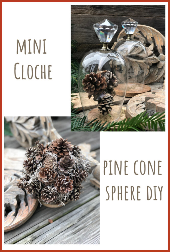 Learn how to decorate on the budget with these easy Christmas projects. Mini cloche diy. Pine cone sphere